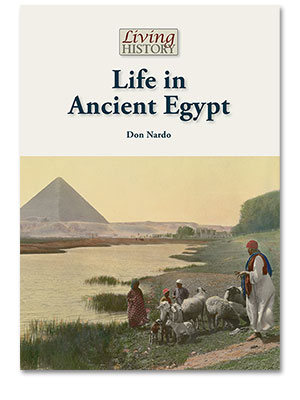 Living History: Life in Ancient Egypt