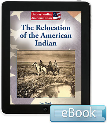 Understanding American History: The Relocation of the American Indian