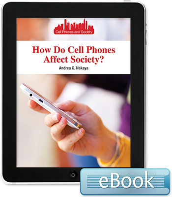 Cell Phones and Society: How Do Cell Phones Affect Society?
