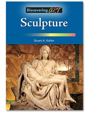 Discovering Art: Sculpture