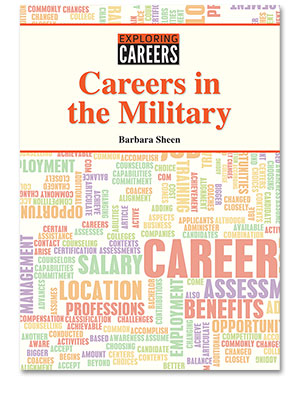 Exploring Careers: Careers in the Military