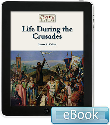 Living History: Life During the Crusades