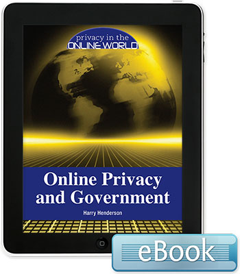 Privacy in the Online World: Online Privacy and Government