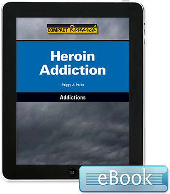 Compact Research: Addictions: Heroin Addiction eBook