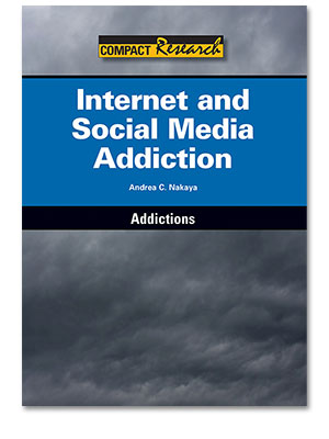 Compact Research: Addictions: Internet and Social Media Addiction