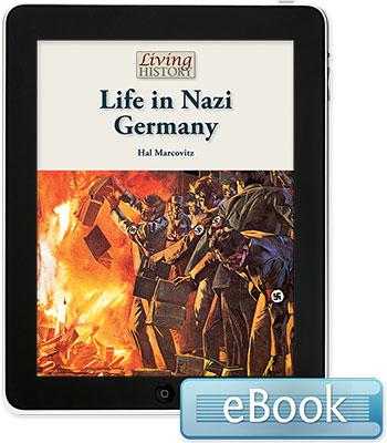 Living History: Life in Nazi Germany eBook