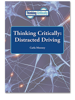 Thinking Critically: Distracted Driving