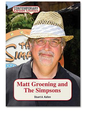 Contemporary Cartoon Creators: Matt Groening and The Simpsons