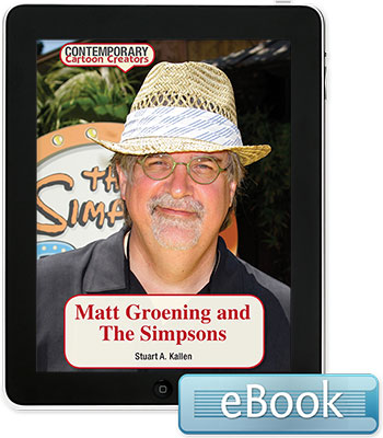 Contemporary Cartoon Creators: Matt Groening and The Simpsons eBook