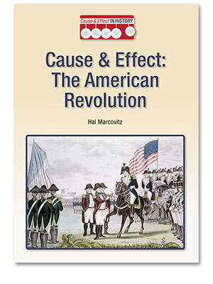 Cause and Effect in History: The American Revolution