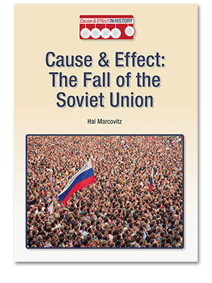 Cause and Effect in History: The Fall of the Soviet Union