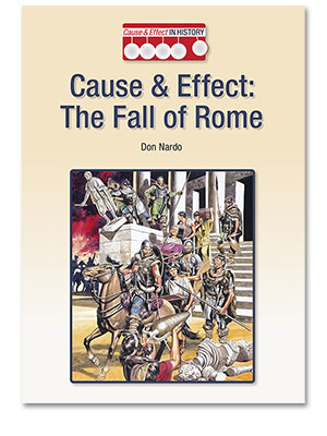 Cause and Effect in History: The Fall of Rome