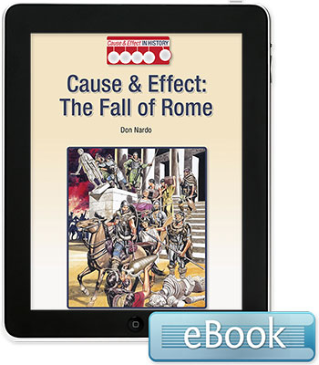 Cause and Effect in History: The Fall of Rome eBook