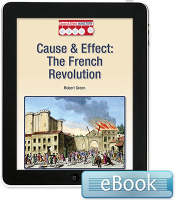 Cause and Effect in History: The French Revolution eBook