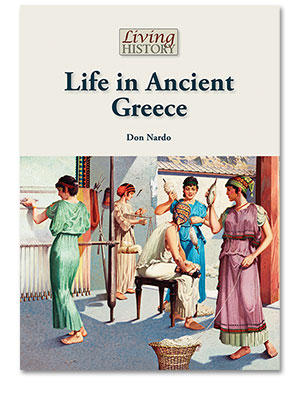 Living History: Life in Ancient Greece
