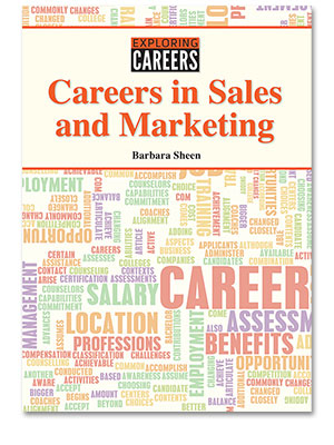 Exploring Careers: Careers in Sales and Marketing