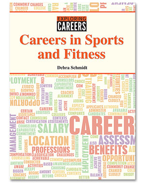 Exploring Careers: Careers in Sports and Fitness