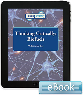 Thinking Critically: Biofuels eBook