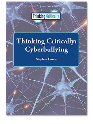 Thinking Critically: Cyberbullying