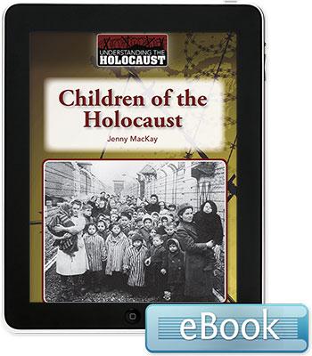 Understanding the Holocaust: Children of the Holocaust eBook