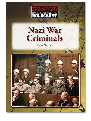 Understanding the Holocaust: Nazi War Criminals
