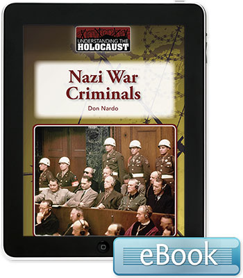 Understanding the Holocaust: Nazi War Criminals eBook