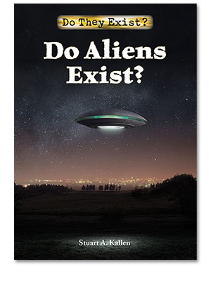 Do They Exist?: Do Aliens Exist?