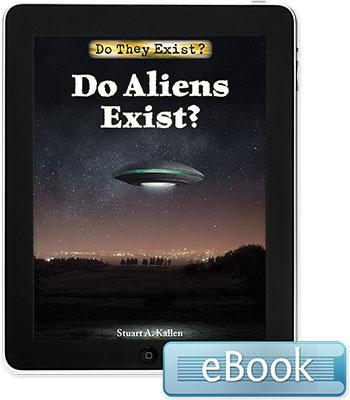 Do They Exist?: Do Aliens Exist? eBook