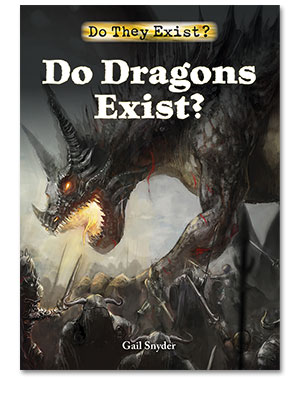 Do They Exist?: Do Dragons Exist?