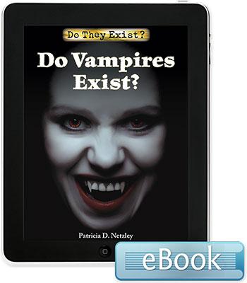 Do They Exist?: Do Vampires Exist? eBook