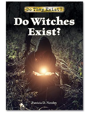 Do They Exist?: Do Witches Exist?