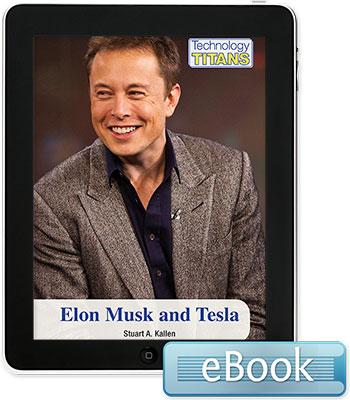 Technology Titans: Elon Musk and Tesla eBook
