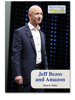Technology Titans: Jeff Bezos and Amazon