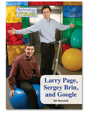 Technology Titans: Larry Page, Sergey Brin, and Google