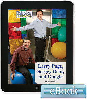 Technology Titans: Larry Page, Sergey Brin, and Google eBook