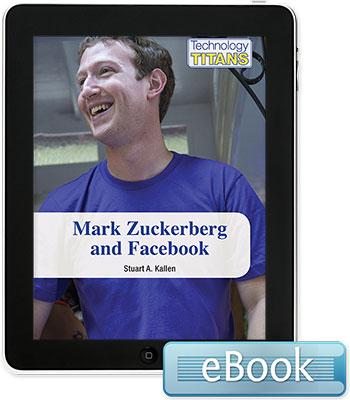 Technology Titans: Mark Zuckerberg and Facebook eBook