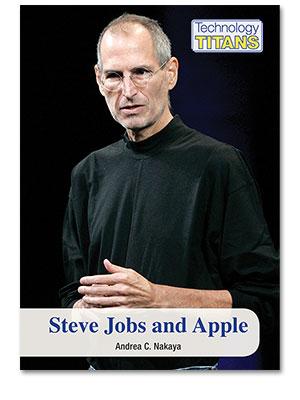 Technology Titans: Steve Jobs and Apple