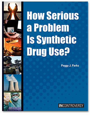 In Controversy: How Serious a Problem Is Synthetic Drug Use?