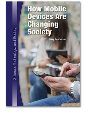 Science, Technology, and Society: How Mobile Devices Are Changing Society