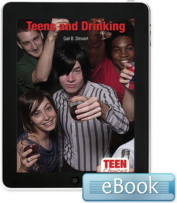 Teen Choices: Teens and Drinking eBook