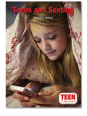 Teen Choices: Teens and Sexting