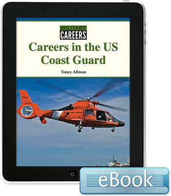 Military Careers: Careers in the US Coast Guard eBook