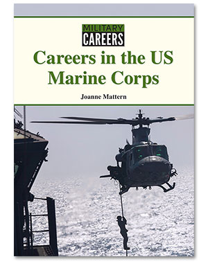 Military Careers: Careers in the US Marine Corps