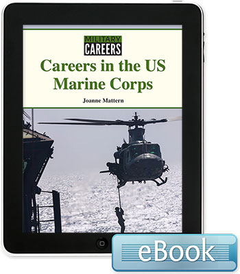 Military Careers: Careers in the US Marine Corps eBook