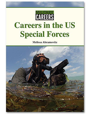 Military Careers: Careers in the US Special Forces