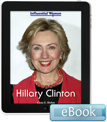 Influential Women: Hillary Clinton eBook