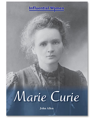 Influential Women: Marie Curie