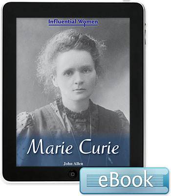 Influential Women: Marie Curie eBook