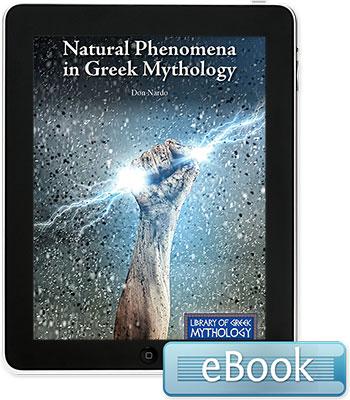 Library of Greek Mythology: Natural Phenomena in Greek Mythology eBook