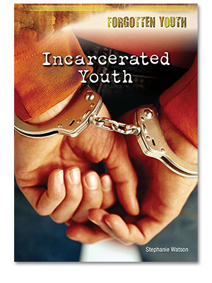 Forgotten Youth: Incarcerated Youth